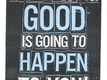 Something Good Is About To Happen To You! - John 5:1-9