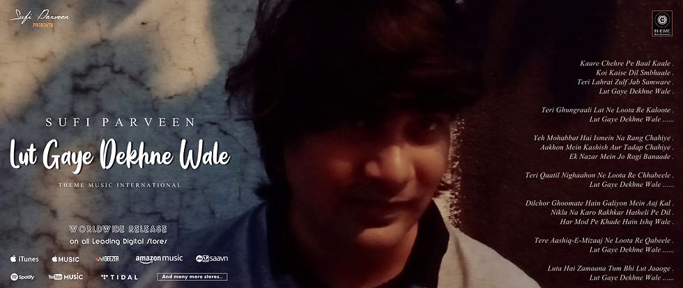 Lut Gaye Dekhne Wale - Sufi Parveen - Theme Music International