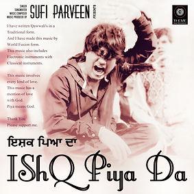 Ishq Piya Da - Sufi Parveen - Theme Musi