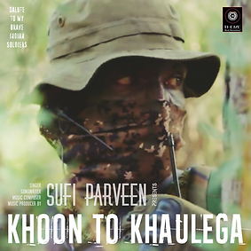 Khoon To Khaulega - Sufi Parveen - Theme