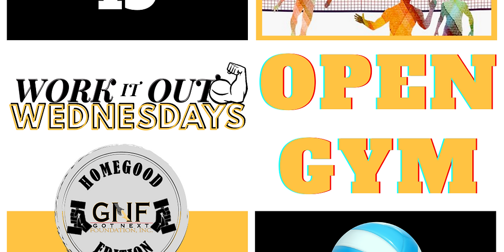 Work it Out Wednesday & Open Gym