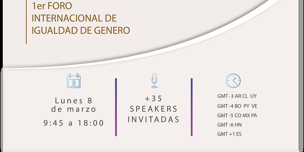 1º Foro Internacional Igualdad de Género
