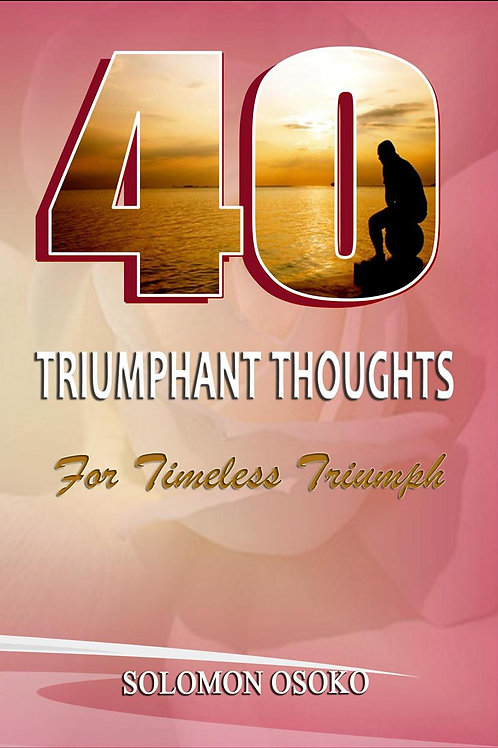 40 Triumphant Thoughts