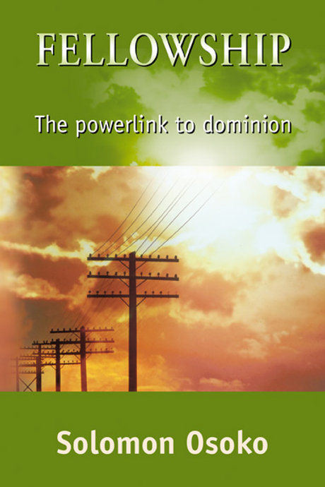 Fellowship: The Powerlink to Dominion