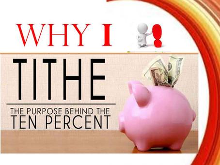 TITHE (1): Why I Tithe?