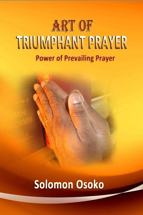 Art Of Triumphant Prayer