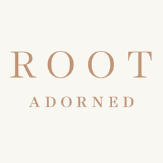 Root Adorned