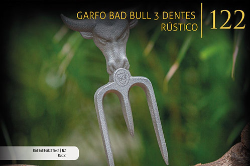 GARFO BAD BULL 3 DENTES RÚSTICO