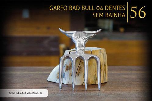 GARFO BAD BULL SEM BAINHA