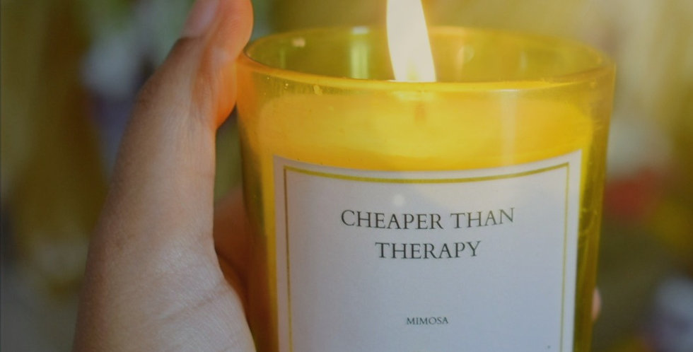 Cheaper Than Therapy- Mimosa