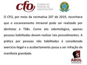 Resolução 207/2019 do CFO reconhece que o escaneamento intraoral pode ser realizado por Técnicos em