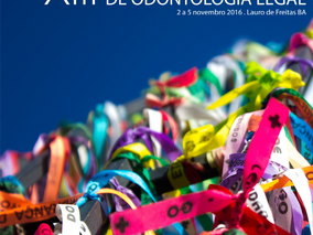 O XIII Congresso Brasileiro de Odontologia Legal acontecerá em Lauro de Freitas BA - (Grande Salvado