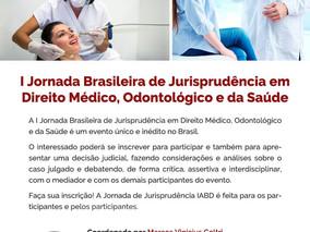 Aproveite o 1º lote e faça sua inscrição na I Jornada Brasileira de Jurisprudência em Direito Médico