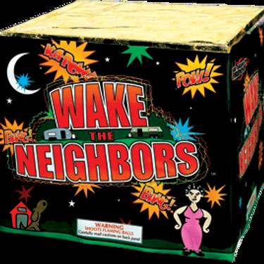 WAKE THE NEIGHBORS