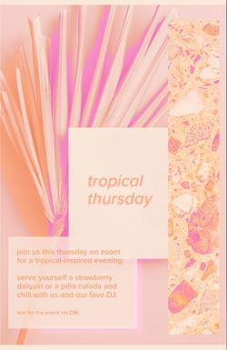 Tropical Thursday