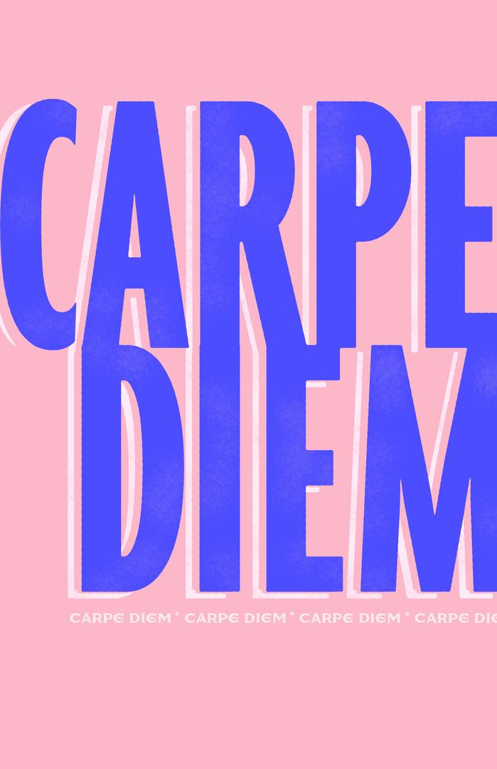 069/100 | CARPE DIEM