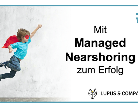 """Was ist """"Managed Nearshoring"""" ?"""