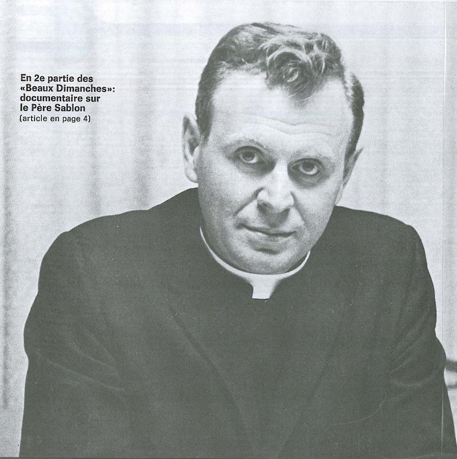 Les années film: un premier film avec le Père Sablon
