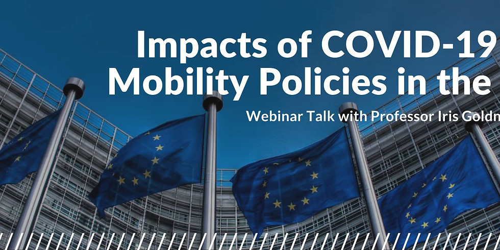 Webinar: Impacts of COVID-19 on Mobility Policies in the EU with Prof. Iris Goldner Lang