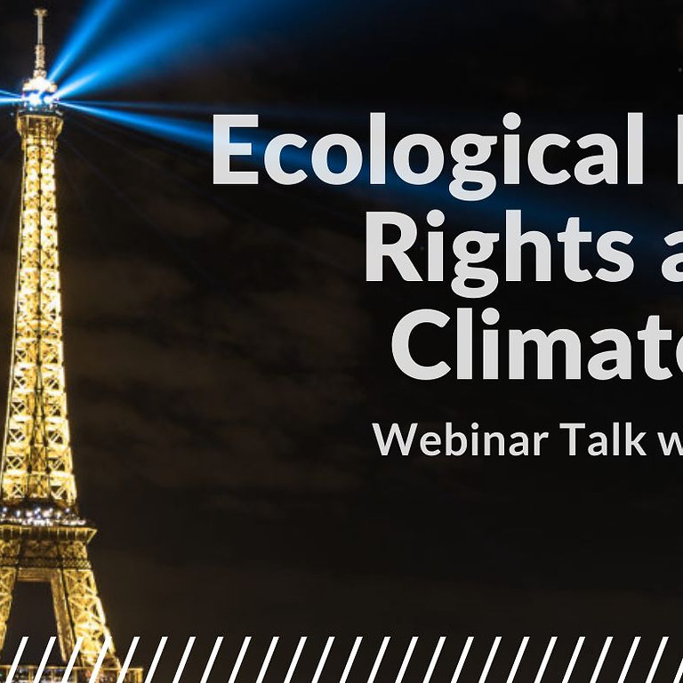 Webinar: Ecological Human Rights and the Climate Crisis with Carla Sbert