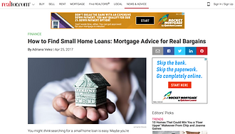 How to Find Small Home Loans: Mortgage Advice for Real Bargains