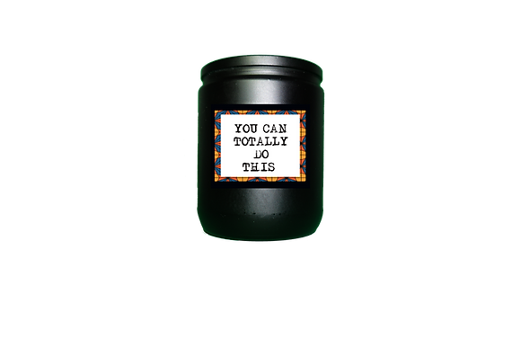 You Can Totally Do This- Candle
