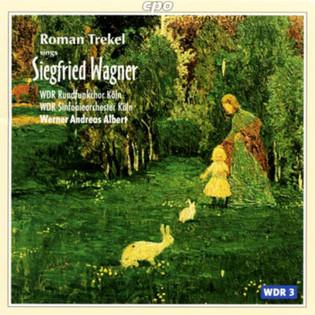 Arien aus Opern von Siegfried Wagner