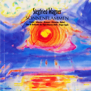 Sonnenflammen / Siegfried Wagner