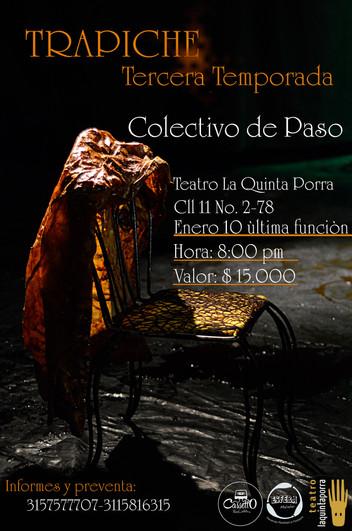 Trapiche. Colectivo De Paso. En el Teatro La Quinta Porra
