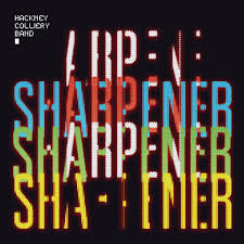 Sharpener - Hackney Colliery Band