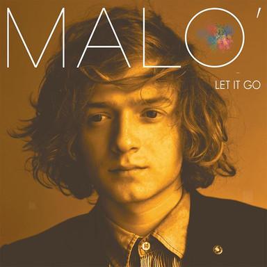 Malo - Let it Go