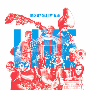Hackney Colliery Band Live Album