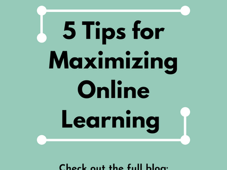 5 Tips For Maximizing Online Learning