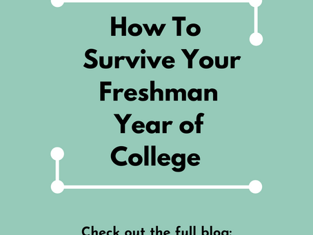 How To Survive Your Freshman Year of College