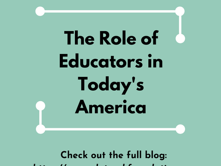 The Role of Educators in Today's America