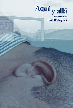 AQUÍ Y ALLÁ (2019) poster