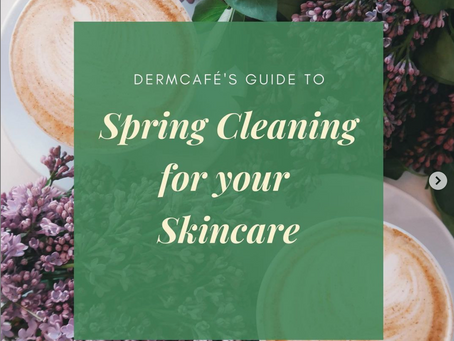 Spring Cleaning for your Skincare Routine