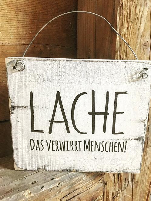 Holzschild LACHE, 20 x 20 cm
