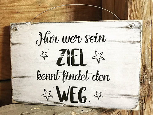 Holzschild ZIEL