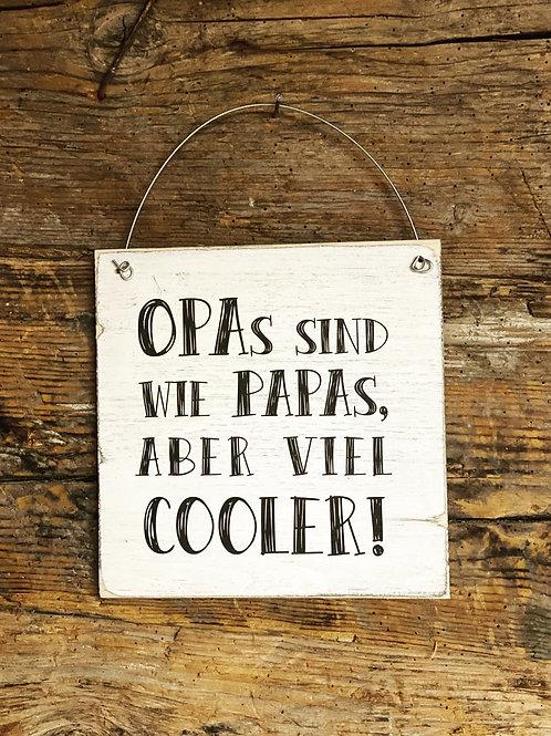 Holzschild OPA's