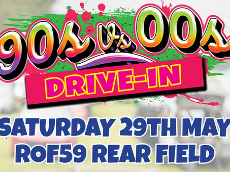 ROF59 Activity Centre Saturday 29th May 20215pm to 10pm (gates open 4pm)90s v 00s Dance Anthems