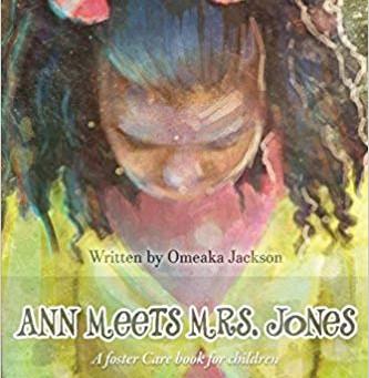 Ann Meets Mrs. Jones: a foster Care book for children