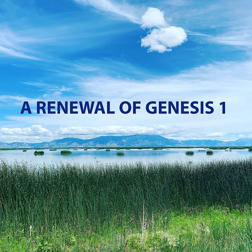 A Renewal of Genesis 1 Online Panel