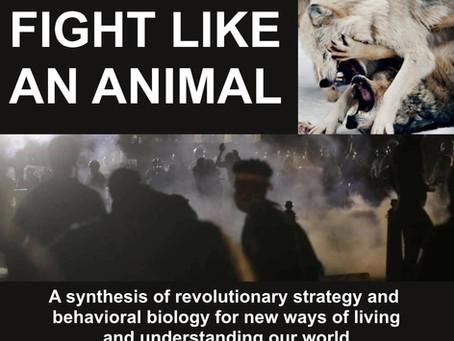 Fight Like An Animal: Biology and Politics