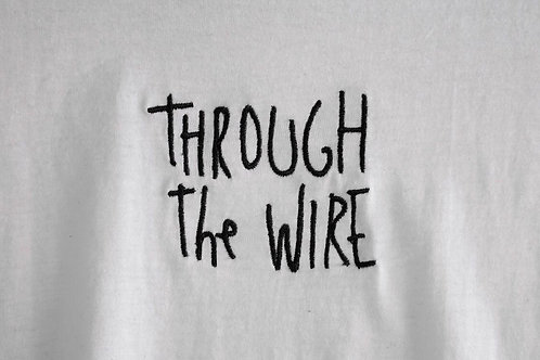 T-shirt Through The Wire