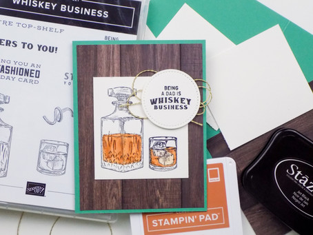 Whiskey Business Father's Day Card | Stampin Up