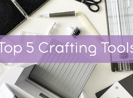 My Top 5 Crafting Tools! | Stampin Up