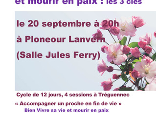 Conférence : les 3 clés pour bien vivre sa vie et mourir en paix Ploneour Lanvern et Quimper