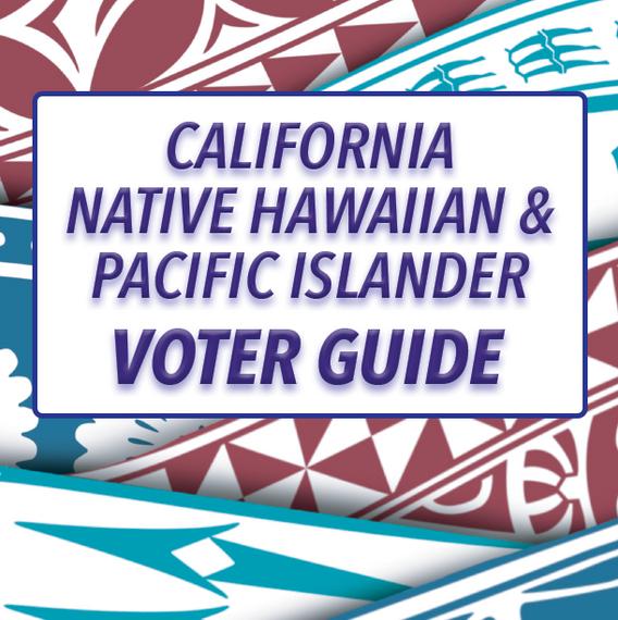California NHPI Voter Guide