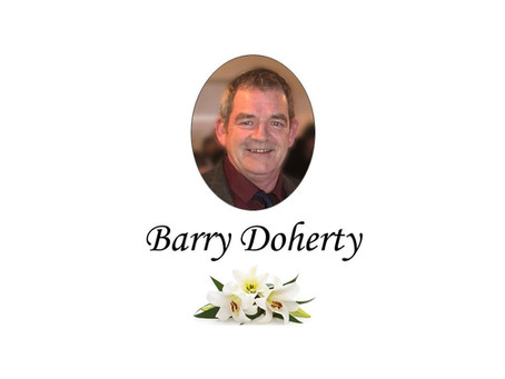 The death has occurred of Barry Doherty